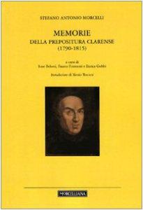Copertina di 'Memorie della prepositura clarense (1780-1815)'