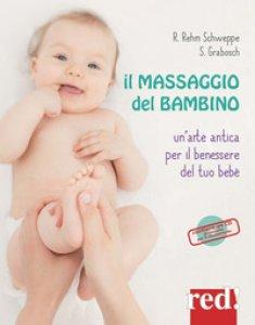 Copertina di 'Il massaggio del bambino. Ediz. a colori. Con CD-Audio'