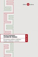 Il sistema politico italiano - Luciano M. Fasano,  Nicolò Addario