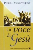 La voce di Gesù - Descouvemont Pierre