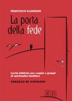 La porta della fede - Francesco Scanziani