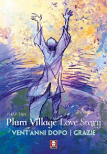 Copertina di 'Plum Village Love Story'
