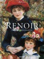 Renoir. Pittore della felicità - Néret Gilles