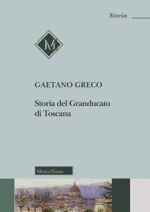 Copertina di 'Storia del Granducato di Toscana'