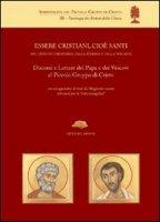 Essere cristiani, cioè santi, nel tessuto ordinario della Chiesa e della società - Di Maio Andrea
