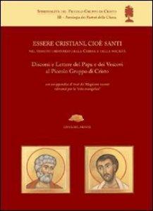 Copertina di 'Essere cristiani, cioè santi, nel tessuto ordinario della Chiesa e della società'