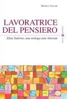 Lavoratrice del pensiero - Michela Vaccari