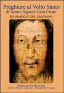 Copertina di 'Preghiere al Volto Santo di Nostro Signore Gesù Cristo'