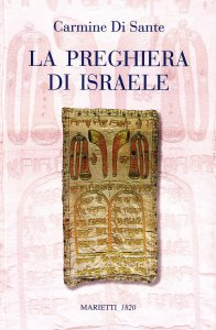 Copertina di 'La preghiera di Israele. Alle origini della liturgia cristiana'