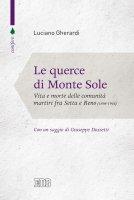 Le Querce di Monte Sole - Luciano Gherardi
