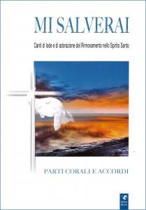 Copertina di 'Mi salverai - Spartito parti corali e accordi'