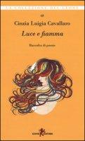 Luce e fiamma - Cavallaro Cinzia L.
