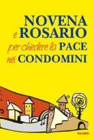 Novena e Rosario per chiedere la pace nei condomini