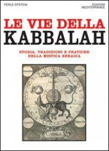 Copertina di 'Le vie della Kabbalah'