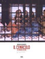 Il cenacolo di Leonardo da Vinci. Ediz. italiana e inglese - Galimberti Maurizio