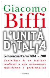 Copertina di 'L' Unit� d'Italia. Centocinquant'anni 1861-2011'