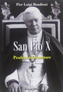 Copertina di 'San Pio X Profeta Riformatore'
