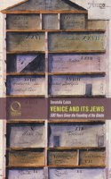 Venice and its jews. 500 years since the founding of the ghetto - Calabi Donatella