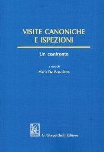 Copertina di 'Visite canoniche e ispezioni. Un confronto'