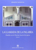 La llamada de la Palabra. Homilias con la Doctrina Social de la Iglesia - Sebastià Taltavull