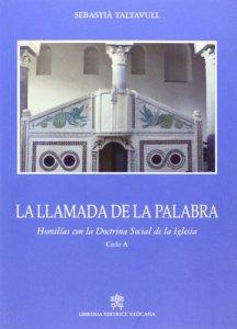 Copertina di 'La llamada de la Palabra. Homilias con la Doctrina Social de la Iglesia'