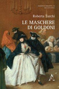Copertina di 'Le maschere di Goldoni'