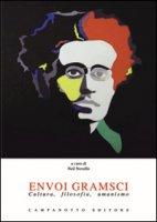 Envoi Gramsci. Cultura, filosofia, umanismo