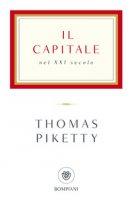 Il capitale nel XXI secolo - Piketty Thomas