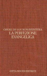 Copertina di 'Opuscoli teologici [vol_3] / La perfezione evangelica'
