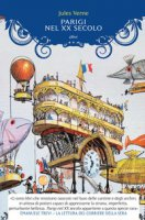 Parigi nel XX secolo - Verne Jules