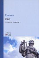 Ione. Testo greco a fronte - Platone