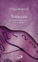 Tristezza - Enzo Bianchi