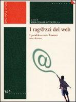 I rag@zzi del Web. I preadolescenti e Internet: una ricerca