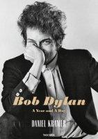 Bob Dylan. A year and a day. Ediz. inglese, italiana e spagnola - Krämer Daniel