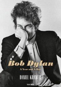 Copertina di 'Bob Dylan. A year and a day. Ediz. inglese, italiana e spagnola'