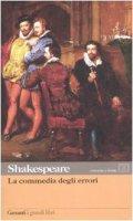 La commedia degli errori. Testo inglese a fronte - Shakespeare William