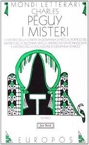 Copertina di 'I misteri: Il mistero della carità in Giovanna d'Arco'