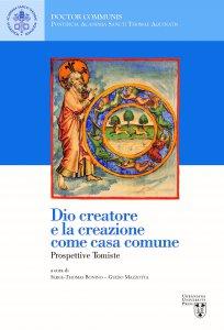 Copertina di 'Dio creatore e la creazione come casa comune'