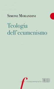 Copertina di 'Teologia dell'ecumenismo'