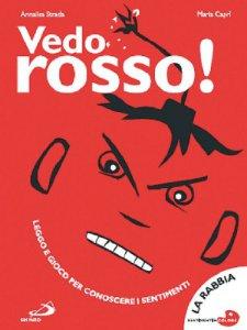 Copertina di 'Vedo rosso! La rabbia'