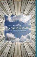 Il divino nascosto - Filippo Ciantia