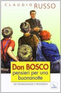 Copertina di 'Don Bosco, pensieri per una buonanotte'