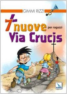 Copertina di '7 nuove Via Crucis per ragazzi'