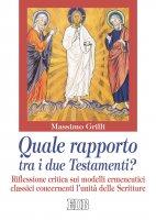 Quale rapporto tra i due Testamenti? - Massimo Grilli