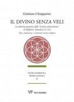 Il divino senza veli - Giuliano Chiapparini
