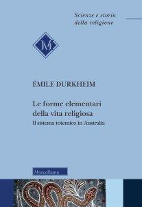 Copertina di 'Le forme elementari della vita religiosa'