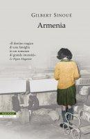 Armenia - Gilbert Sinoué