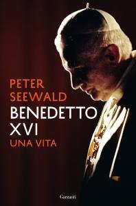 Copertina di 'Benedetto XVI. Una vita'