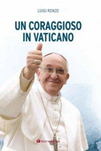Copertina di 'Un coraggioso in Vaticano'