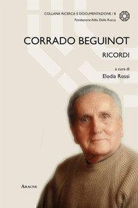 Copertina di 'Corrado Beguinot. Ricordi'